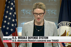 U.S. dismisses Russia's concerns about deployment of missile defense system to S. Korea