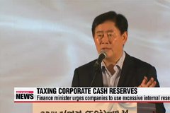 Korea's Finance Minister defends planned tax on corporate cash reserves
