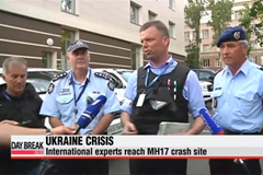 International experts reach MH17 crash site in Ukraine