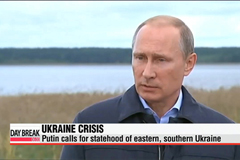 Russia's Putin calls for 'statehood' for eastern, southern Ukraine