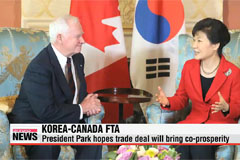 President Park anticipates increase potential for co-prosperity from Korea-Canada FTA