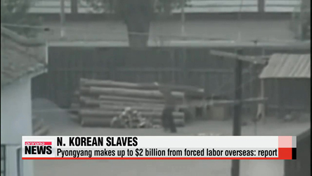 N. Korea makes $2 billion annually from overseas forced labor: Study