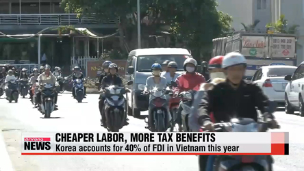 Korea accounts for 40% of FDI in Vietnam this year