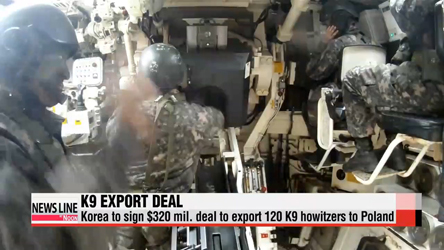 Korea to ink deal to export K9 howitzers to Poland