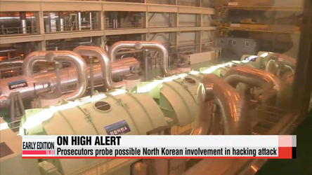 Authorities investigate possible North Korean involvement in nuclear reactor hacking