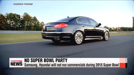 Samsung, Hyundai pass on ads during 2015 Super Bowl