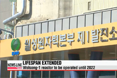 Life span of 32-year-old Wolsong-1 nuclear reactor extended until 2022