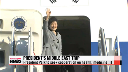 President Park embarks on 9-day trip to Middle East