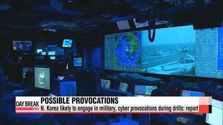 N. Korea likely to engage in military, cyber provocations during drills: report