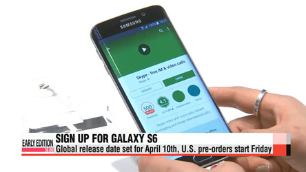 Samsung's Galaxy S6, Edge models up for pre-orders in U.S. market