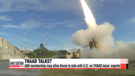 Korea's AIIB membership could speed up THAAD talks: experts