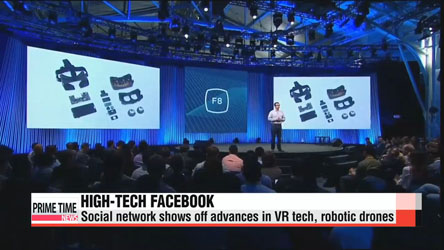 Facebook unveils push into VR, drone technology