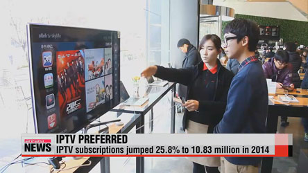 IPTV subscriptions jumped 25.8% to 10.83 million in 2014