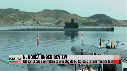 UN sanctions committee to investigate N. Korea's recent missile test
