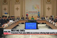 President Park urges SMEs to lead efforts to create high-quality jobs