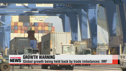 Global growth being held back by trade imbalances: IMF