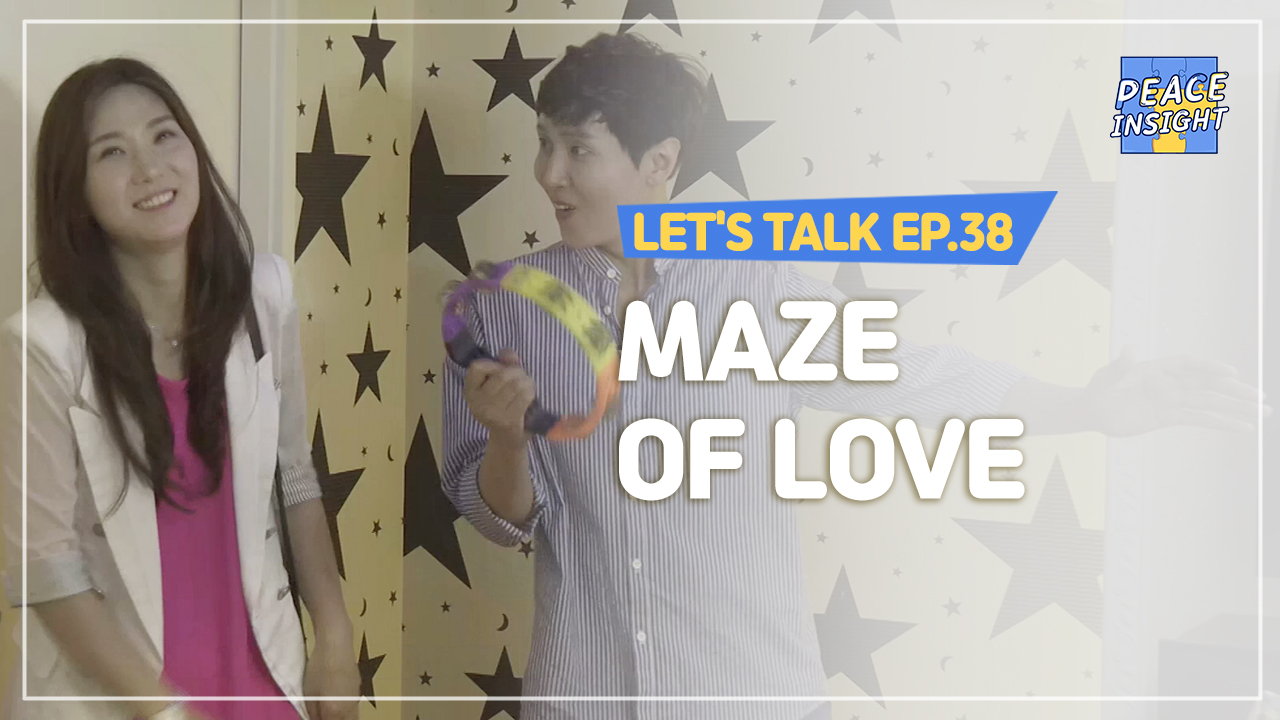 Let's Talk EP.38 - Maze of Love