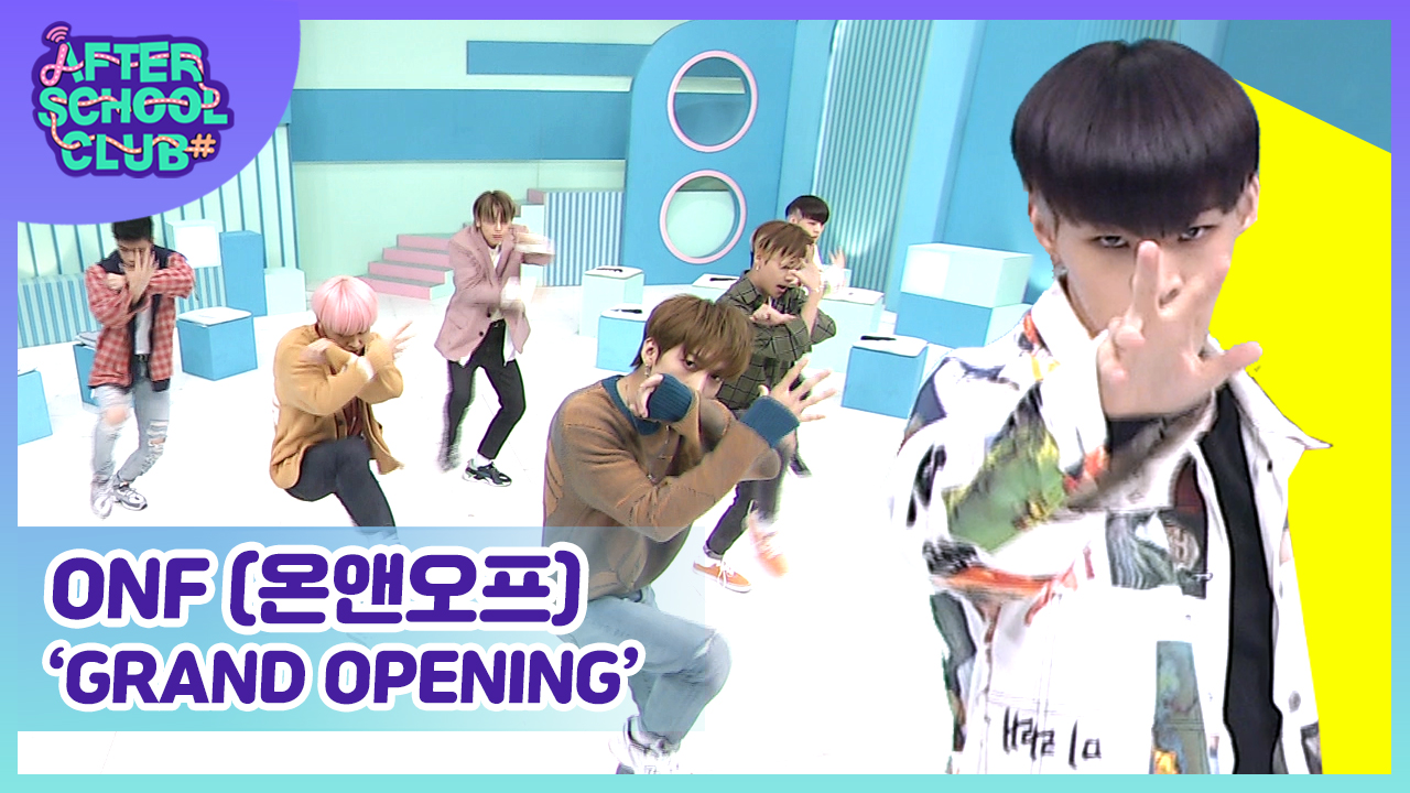 [After School Club] ONF(온앤오프)'s Grand Opening Ep.389
