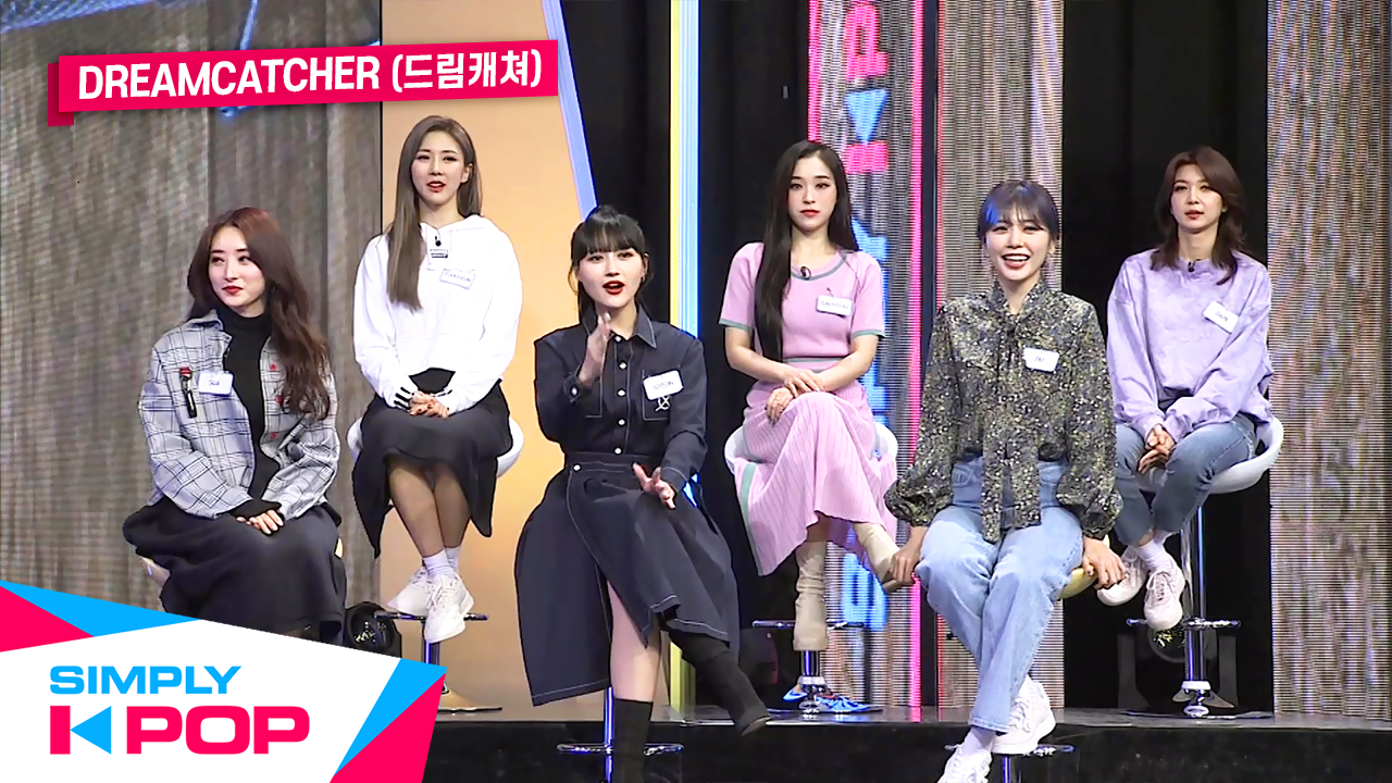 [Simply K-Pop] ★Special with DREAMCATCHER★ High Note Queen & MV Commentary Time